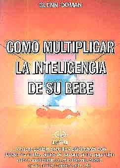 Portada del libro 9788441403024 Como Multiplicar la Inteligencia de Su Bebe