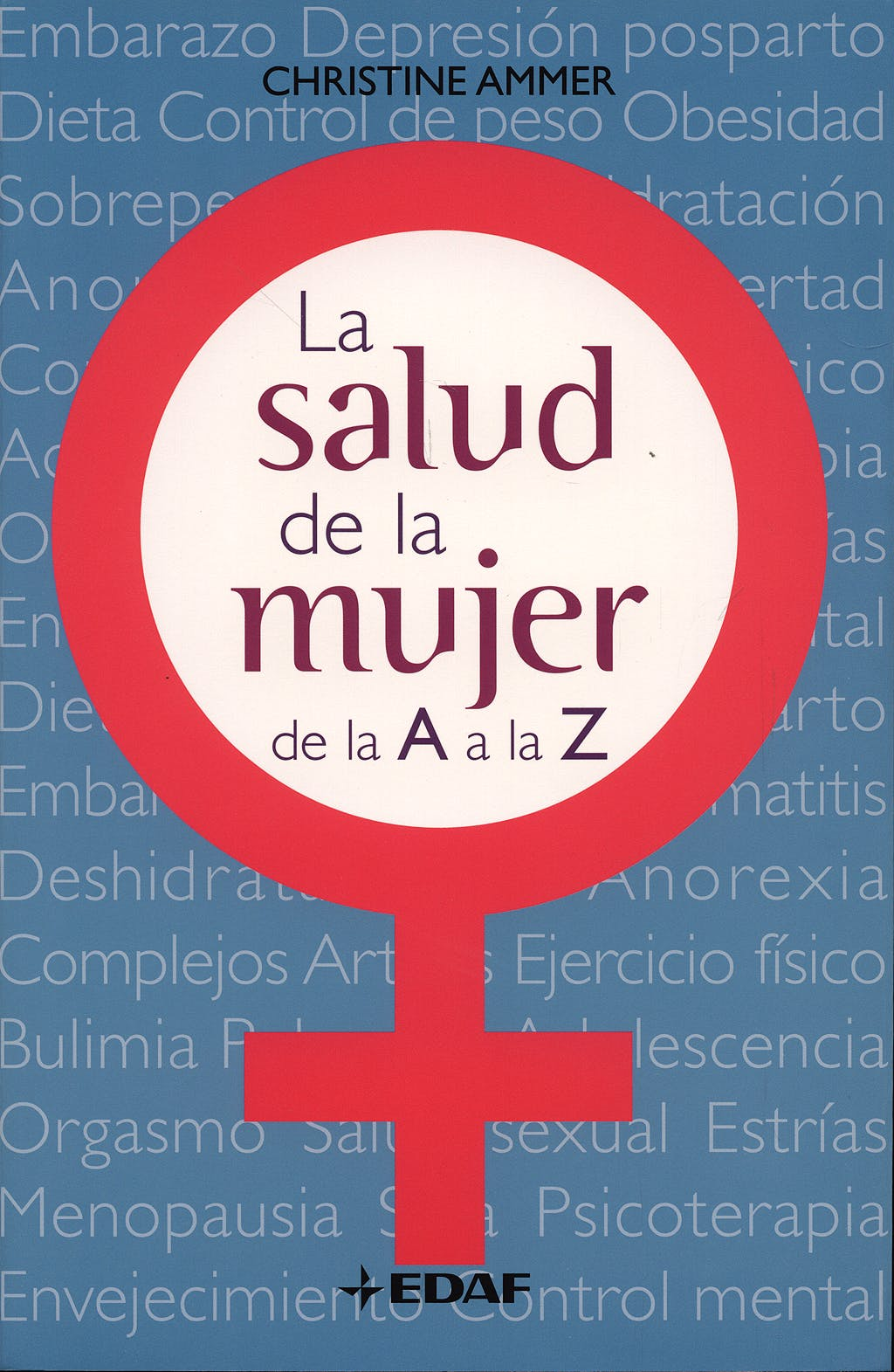 Portada del libro 9788441420311 La Salud de la Mujer de la a a la Z