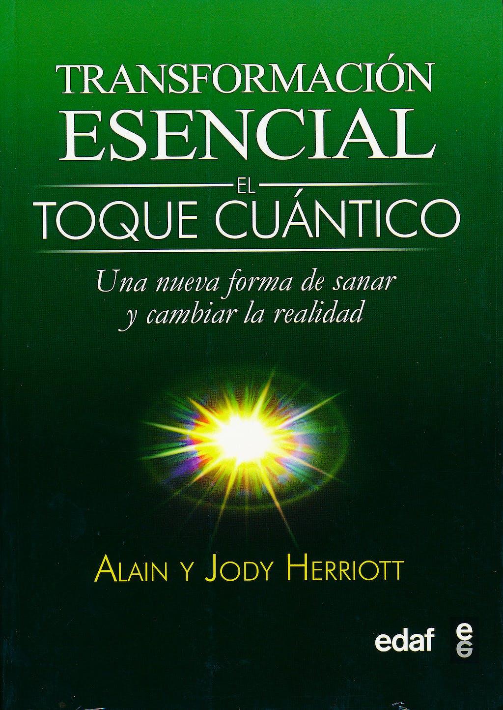 Portada del libro 9788441427921 Transformación Esencial. El Toque Cuántico