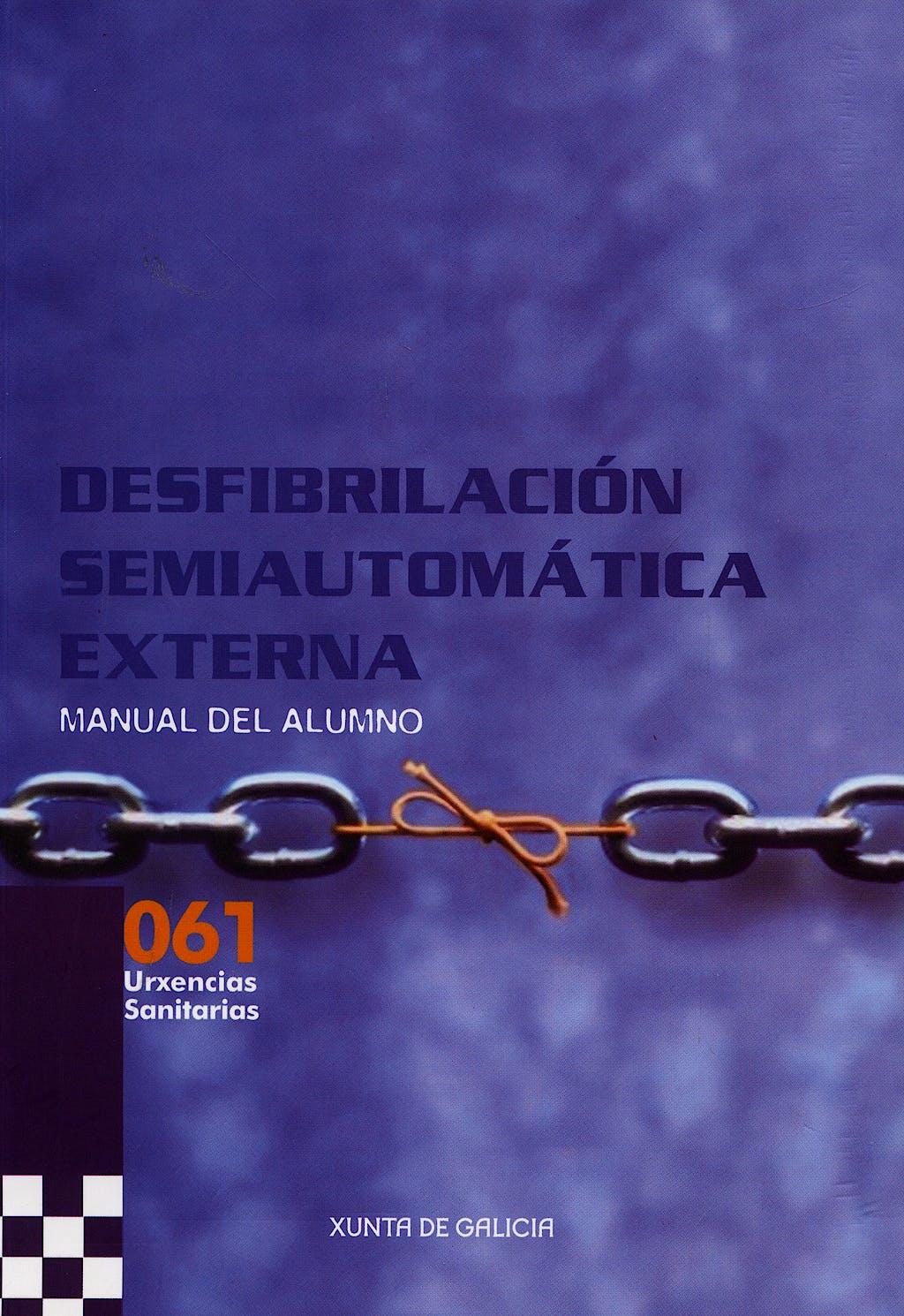 Portada del libro 9788445343715 Desfibrilacion Semiautomatica Externa. Manual del Alumno