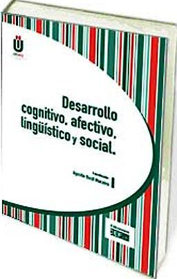 Portada del libro 9788445422380 Desarrollo Cognitivo, Afectivo, Lingüistico y Social
