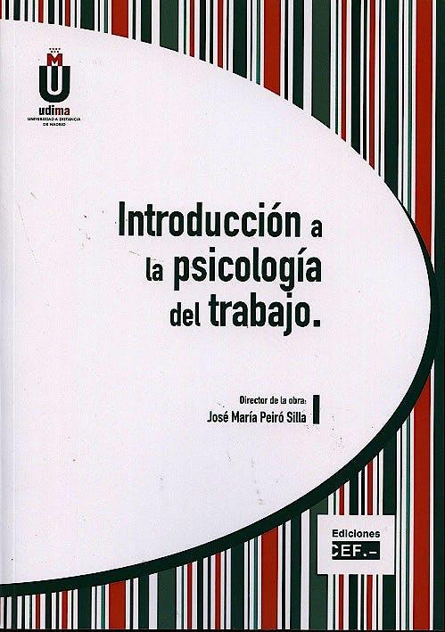 Portada del libro 9788445422731 Introduccion a la Psicologia del Trabajo