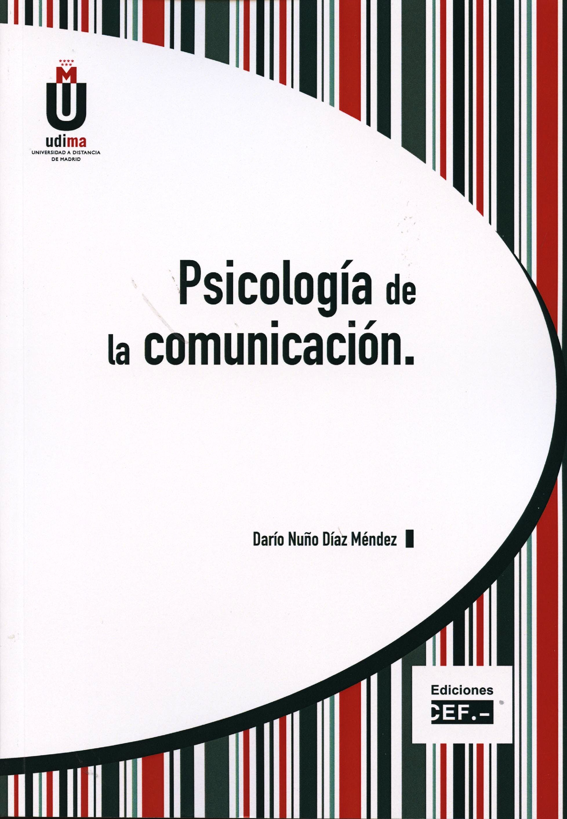 Portada del libro 9788445424803 Psicologia de la Comunicación