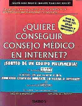 Portada del libro 9788445804889 ¿Quiere Conseguir Consejo Medico en Internet?