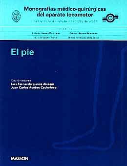 Portada del libro 9788445806579 Monografías Médico-Quirúrgicas del Aparato Locomotor: El Pie