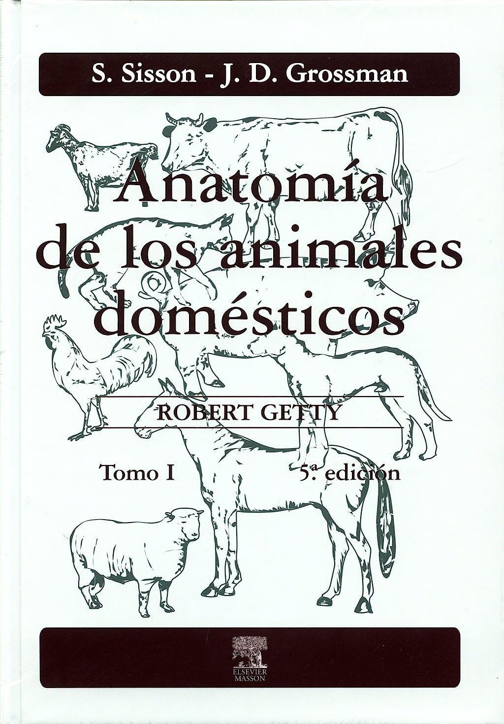 Portada del libro 9788445807224 Anatomía de los Animales Domésticos. Tomo I