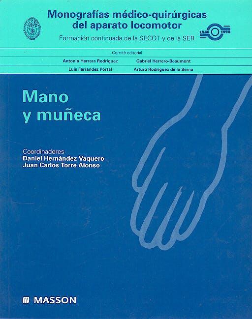 Portada del libro 9788445808115 Monografias Medico-Quirurgicas del Aparato Locomotor: Mano y Muñeca