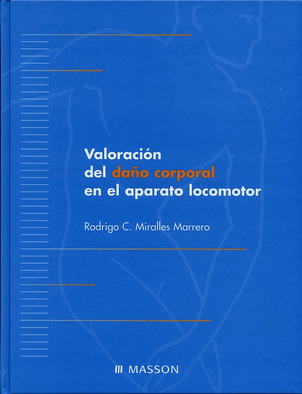 Portada del libro 9788445810811 Valoracion del Daño Corporal en el Aparato Locomotor