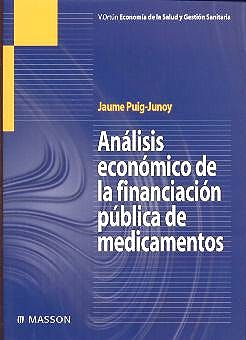 Portada del libro 9788445811962 Analisis Economico de la Financiacion Publica de Medicamentos