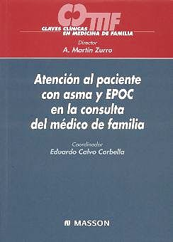 Portada del libro 9788445812365 Atención al Paciente con Asma y EPOC en la Consulta del Médico de Familia