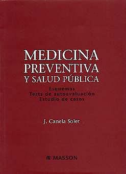 Portada del libro 9788445812747 Medicina Preventiva y Salud Publica. Esquemas, Tests de Autoevaluacion, Estudio de Casos