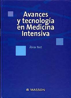 Portada del libro 9788445812877 Avances y Tecnologia en Medicina Intensiva