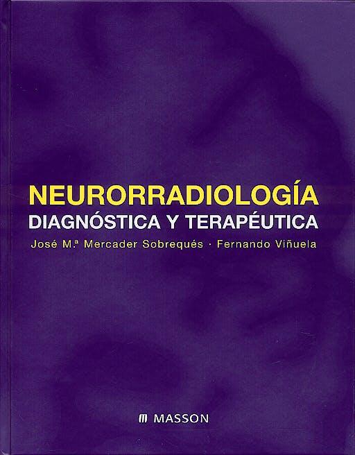 Portada del libro 9788445813300 Neuroradiologia Diagnostica y Terapeutica