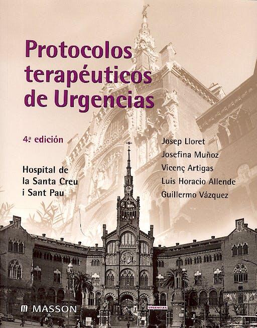 Portada del libro 9788445814185 Protocolos Terapeuticos de Urgencias. Hospital de la Santa Creu I Sant Pau