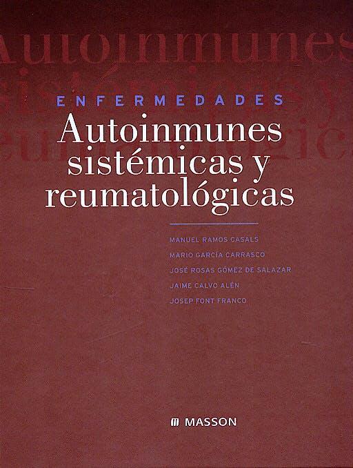 Portada del libro 9788445814673 Enfermedades Autoinmunes Sistemicas y Reumatologicas