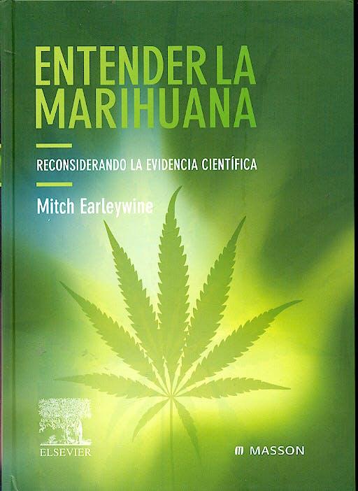Portada del libro 9788445814819 Entender la Marihuana