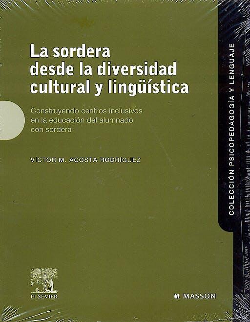 Portada del libro 9788445815748 La Sordera desde la Diversidad Cultural y Lingüística