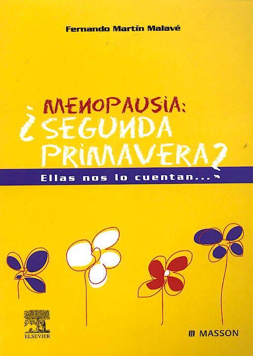 Portada del libro 9788445815939 Menopausia: ¿Segunda Primavera?