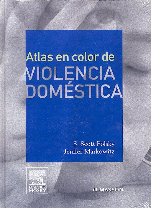 Portada del libro 9788445816011 Atlas en Color de Violencia Domestica