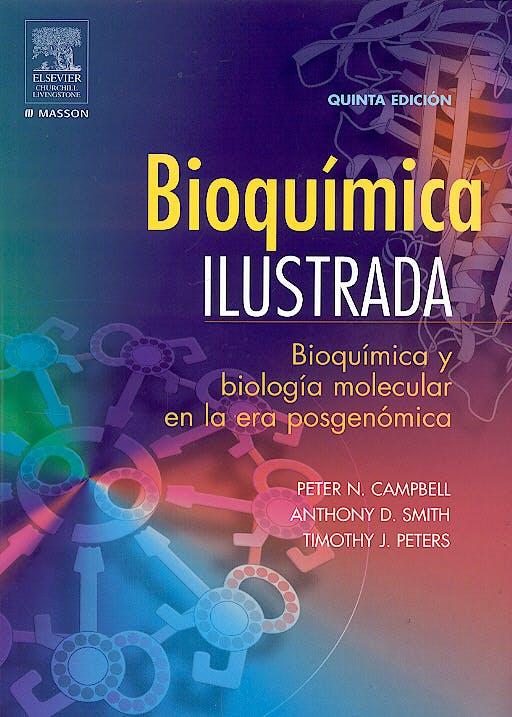 Portada del libro 9788445816042 Bioquimica Ilustrada. Bioquimica y Biologia Molecular en la Era Posgenomica