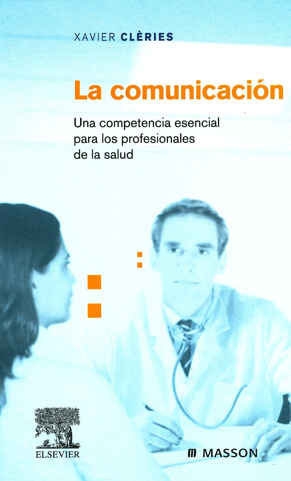 Portada del libro 9788445816721 La Comunicacion. una Competencia para los Profesionales de la Salud