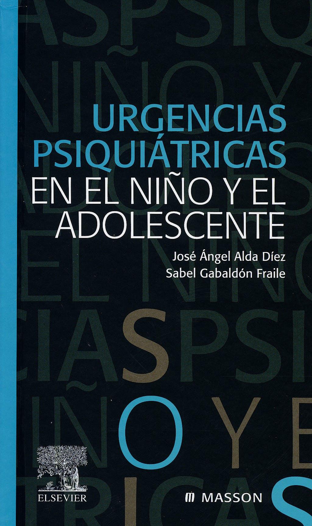 Portada del libro 9788445816783 Urgencias Psiquiatricas en el Niño y el Adolescente