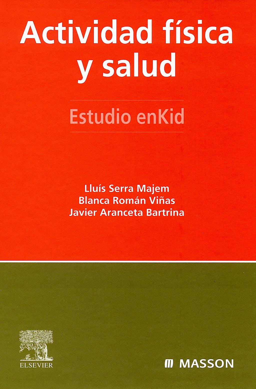 Portada del libro 9788445817209 Actividad Fisica y Salud. Estudio Enkid, Vol. 6