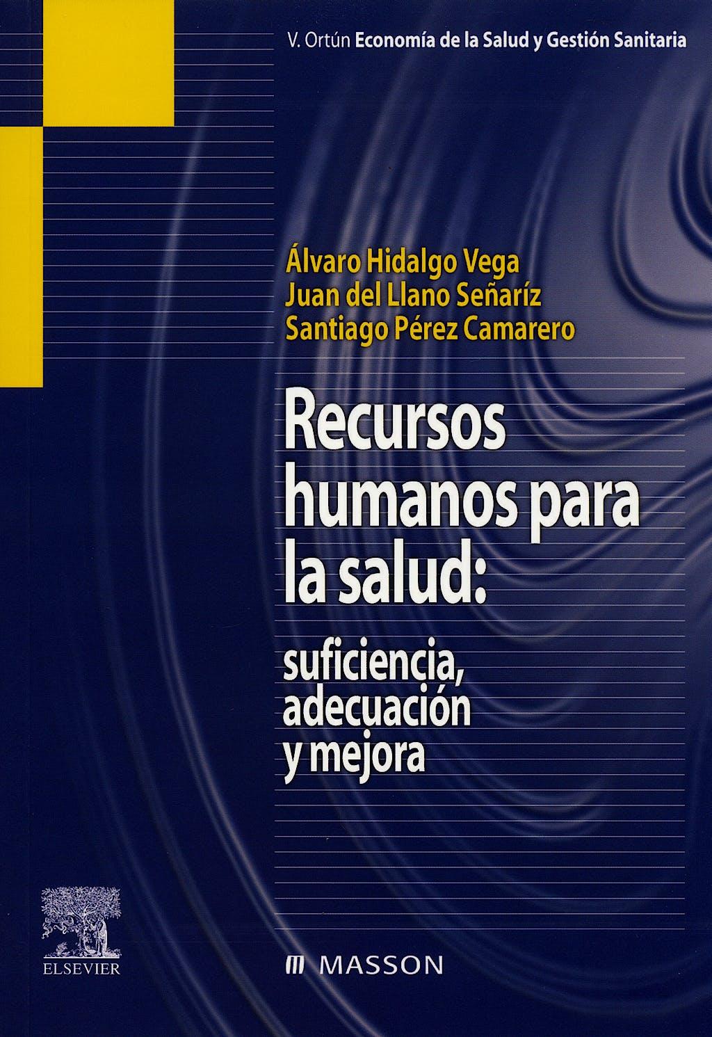 Portada del libro 9788445817315 Recursos Humanos para la Salud: Suficiencia, Adecuacion y Mejora