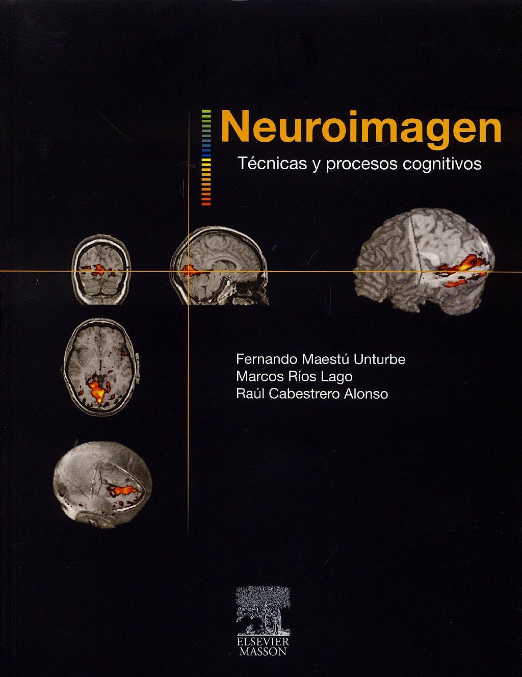 Portada del libro 9788445817766 Neuroimagen. Tecnicas y Procesos Cognitivos