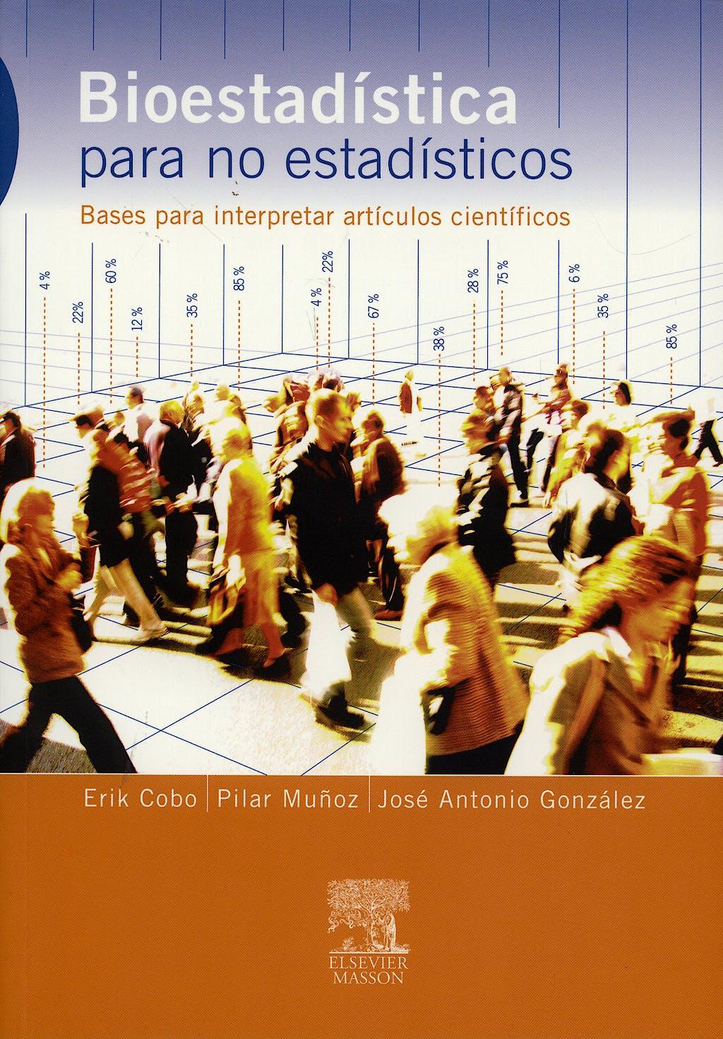 Portada del libro 9788445817827 Bioestadistica para no Estadisticos. Bases para Interpretar Articulos