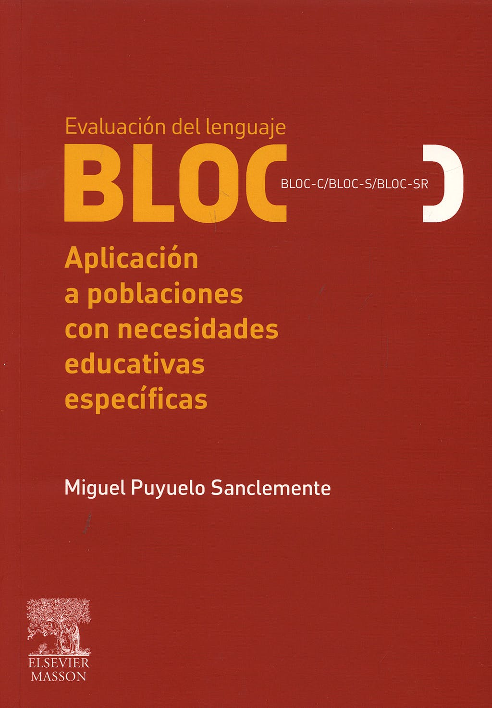 Portada del libro 9788445818060 Evaluacion del Lenguaje Bloc. Aplicacion a Poblaciones con Necesidades