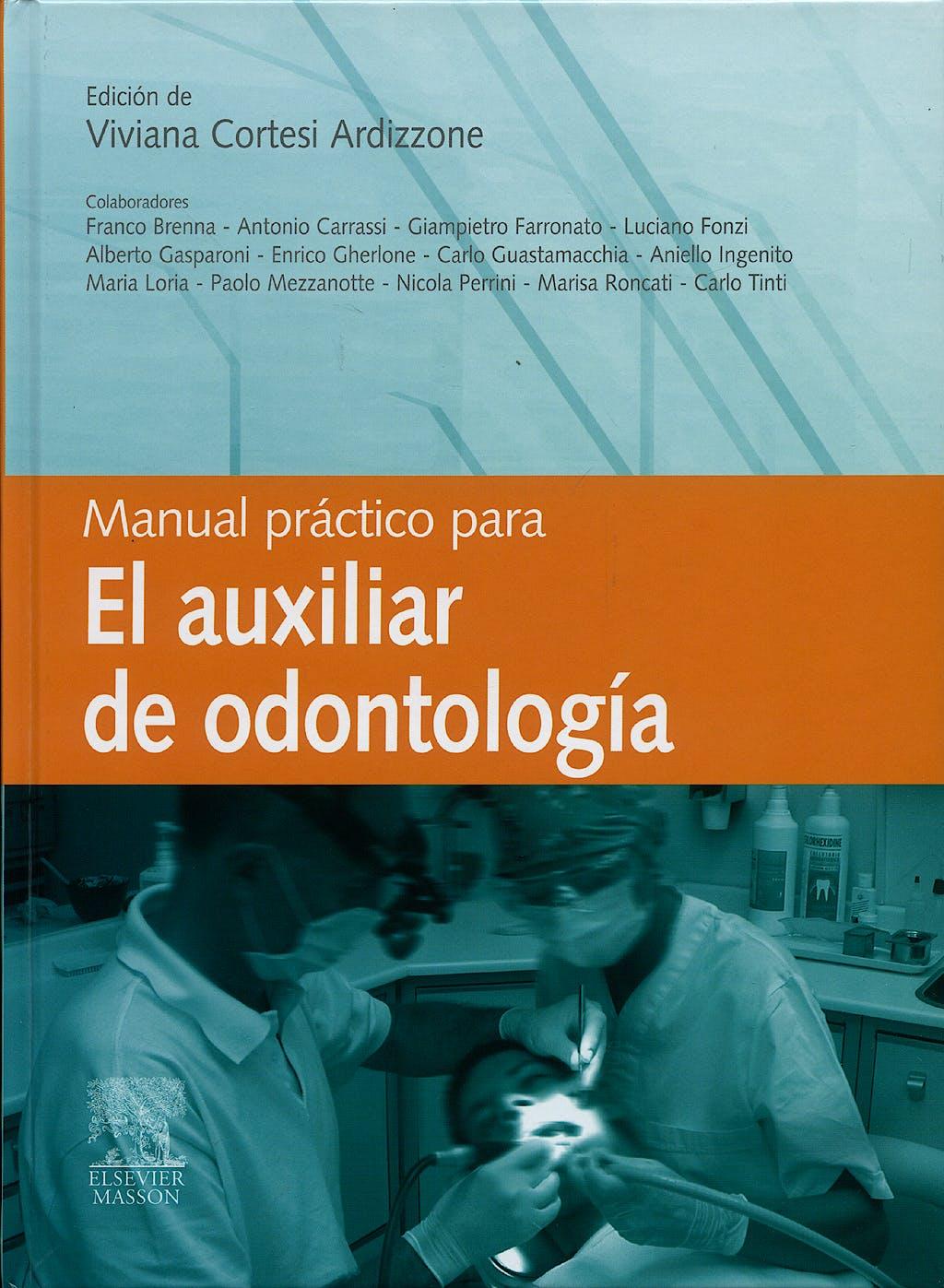 Portada del libro 9788445818152 Manual Práctico para el Auxiliar de Odontología