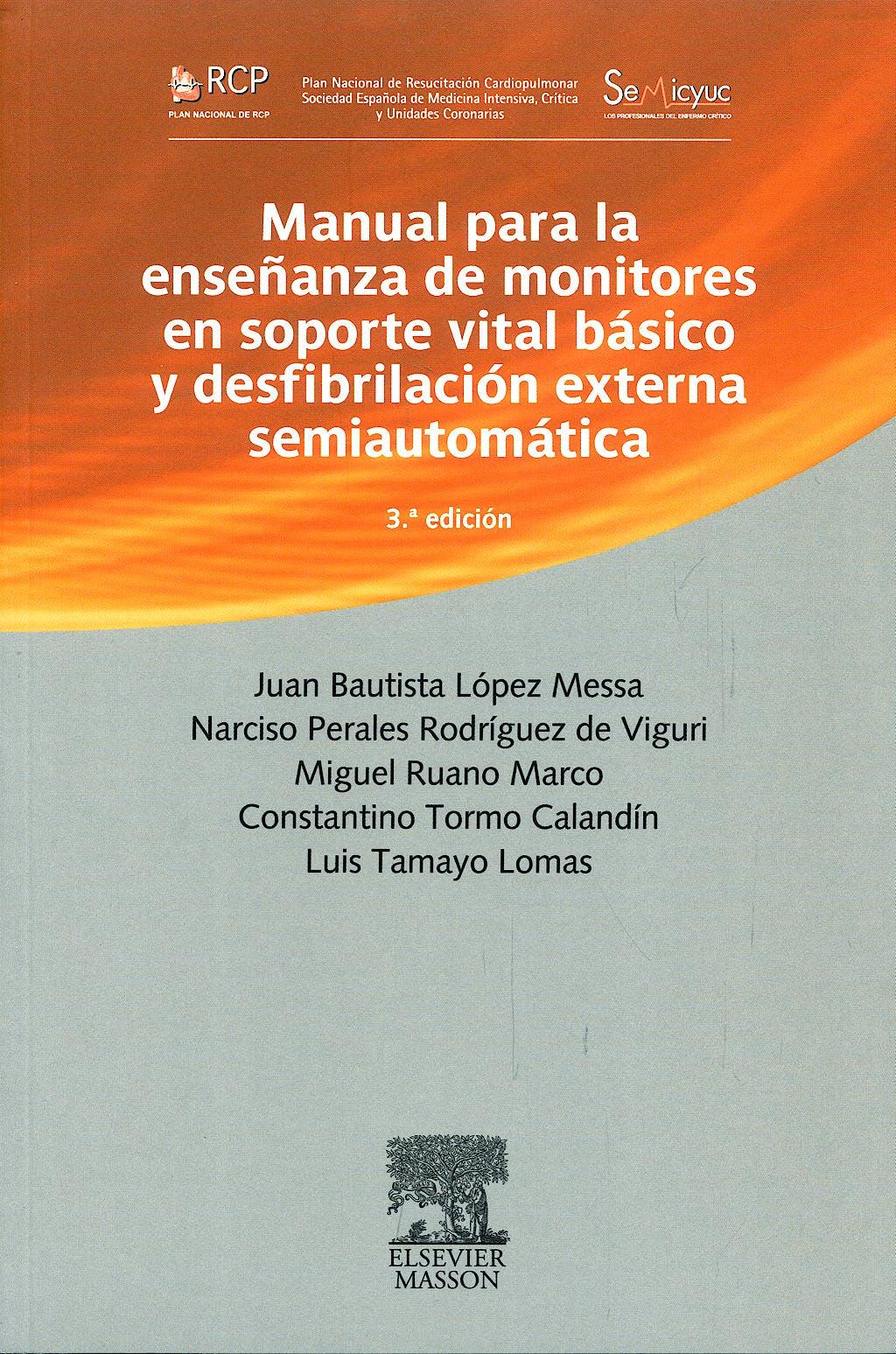 Portada del libro 9788445819418 Manual para la Enseñanza de Monitores en Soporte Vital Básico y Desfibrilación Externa Semiautomática