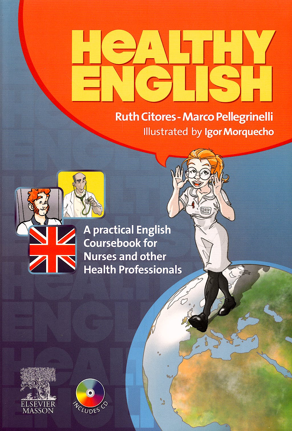 Portada del libro 9788445819623 Healthy English. a Practical English Coursebook for Nurses and Other Health Professionals + Cd