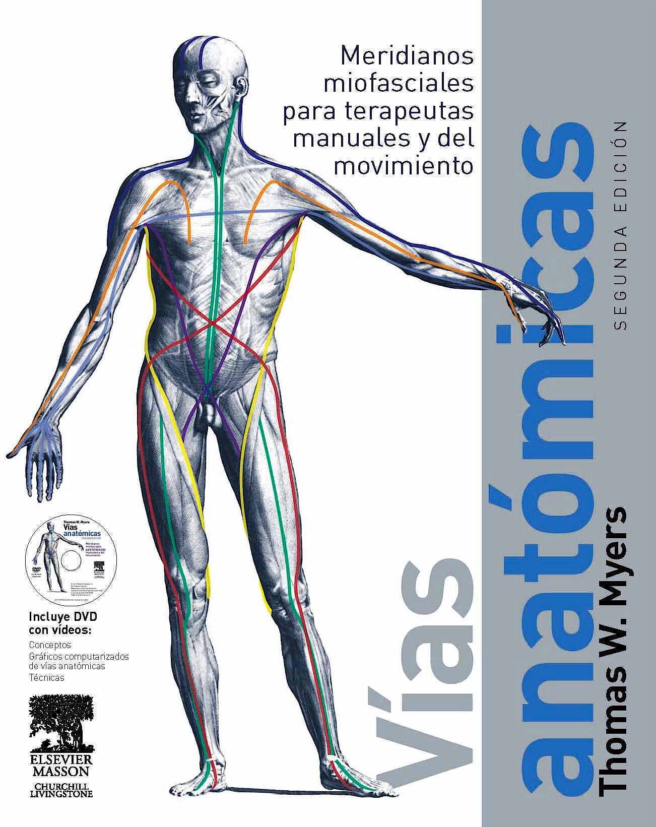 Producto: Vías Anatómicas. Meridianos Miofasciales para Terapeutas ...