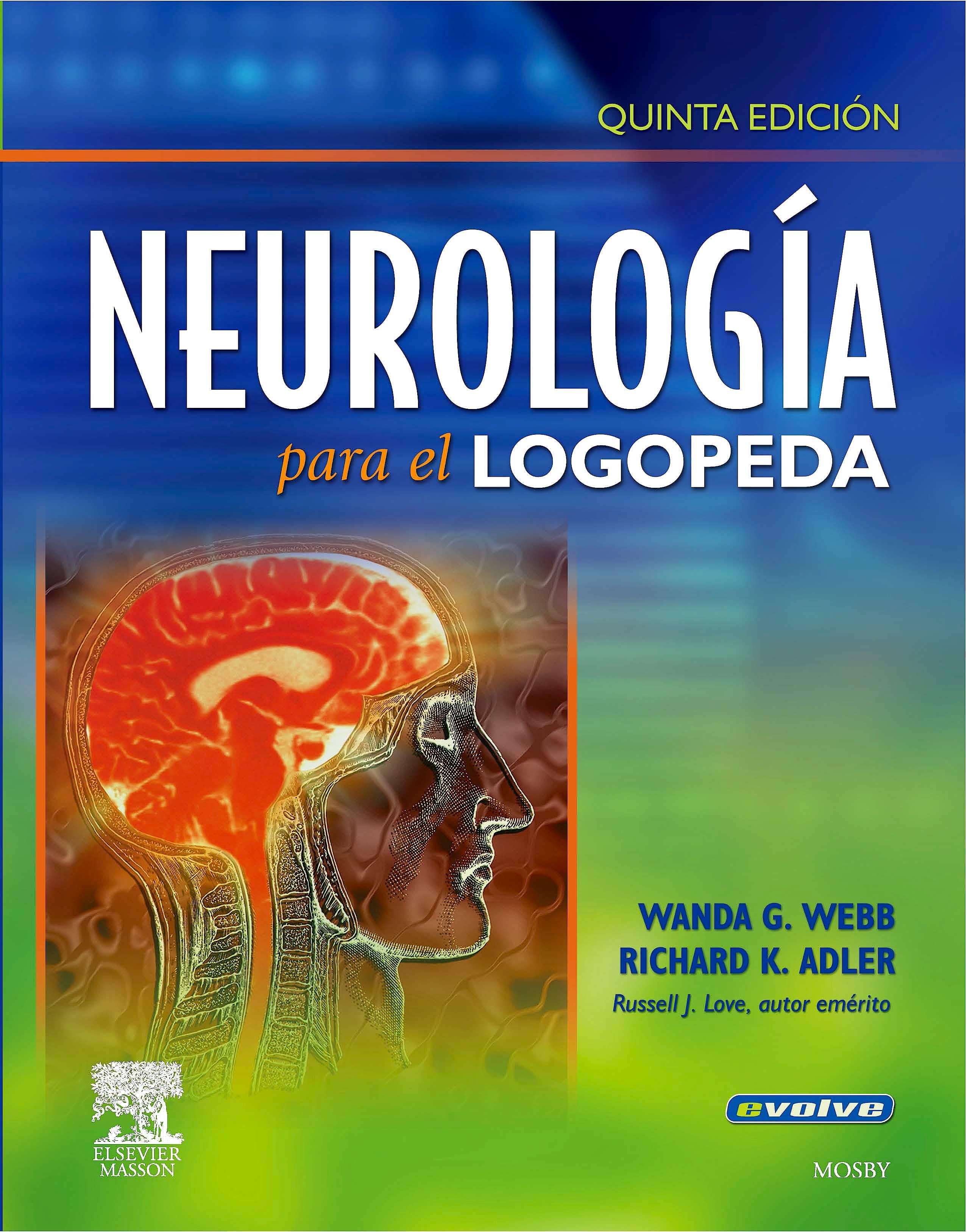 Portada del libro 9788445820162 Neurología para el Logopeda