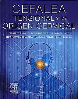 Portada del libro 9788445820278 Cefalea Tensional y de Origen Cervical. Fisiopatologia, Diagnostico y Tratamiento