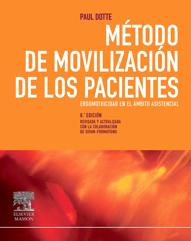 Portada del libro 9788445820285 Método de Movilización de los Pacientes. Ergomotricidad en el Ámbito Asistencial