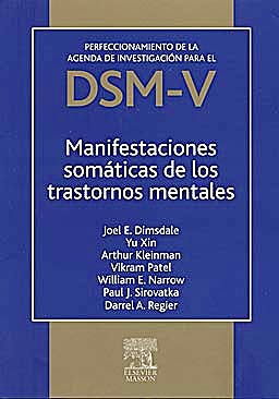 Portada del libro 9788445820377 Perfeccionamiento de la Agenda de Investigacion para el Dsm-V: Manifestaciones Somaticas de los Trastornos Mentales