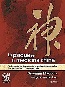 Portada del libro 9788445820476 La Psique en la Medicina China. Tratamiento de Desarmonías Emocionales y Mentales con Acupuntura y Fitoterapia China
