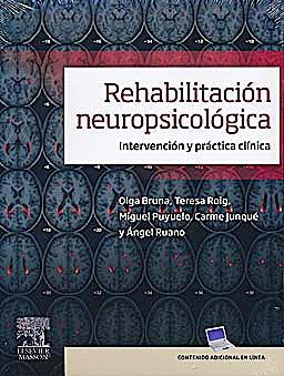 Portada del libro 9788445820667 Rehabilitación Neuropsicológica. Intervención y Práctica Clínica