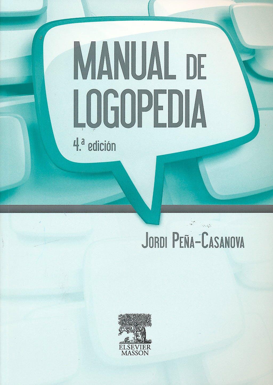Portada del libro 9788445821091 Manual de Logopedia