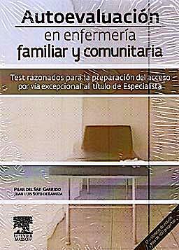 Portada del libro 9788445821121 Autoevaluación en Enfermería Familiar y Comunitaria. Test Razonados para la Preparación del Acceso por Vía Excepcional al Título de Especialista