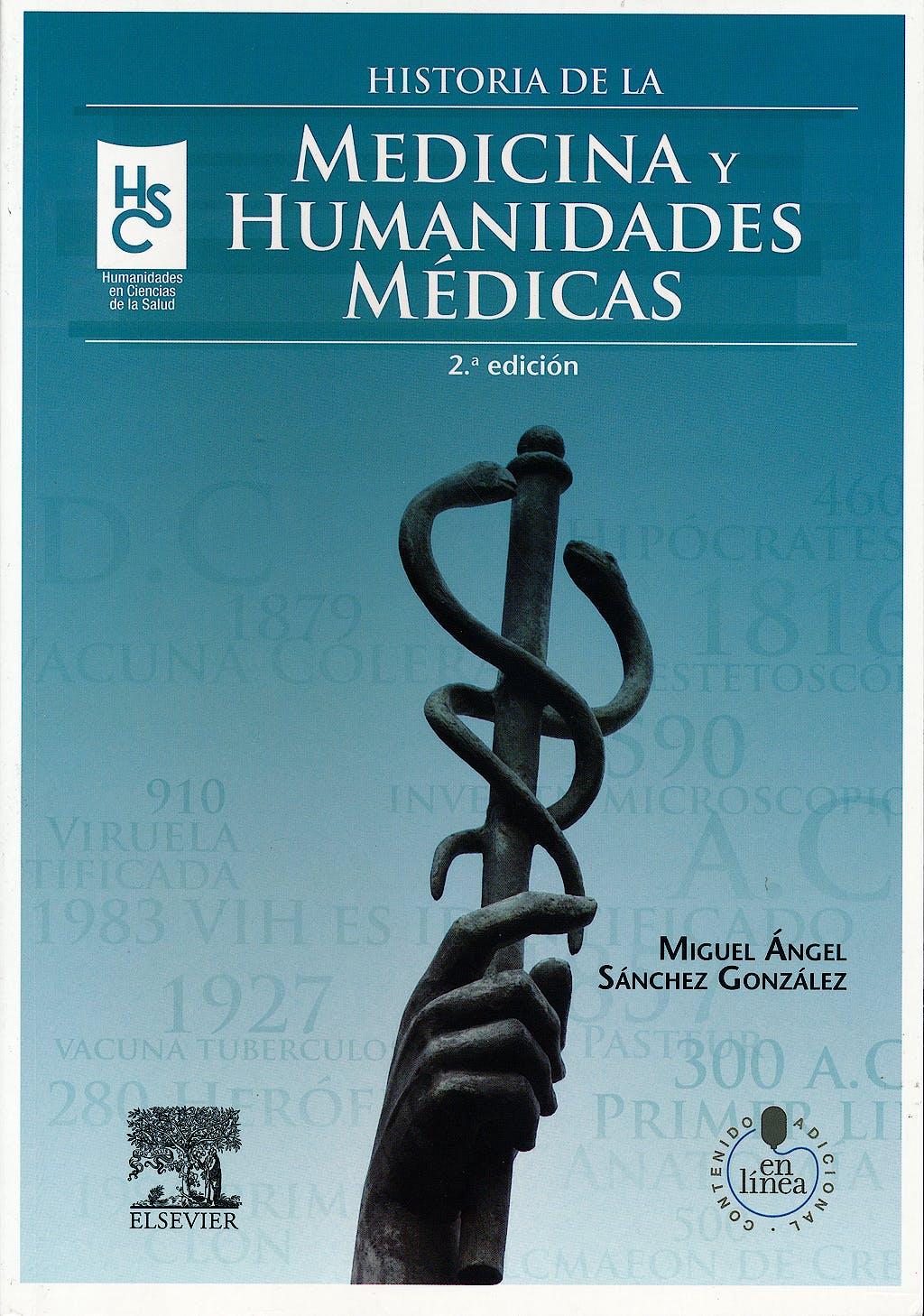 Portada del libro 9788445821152 Historia de la Medicina y Humanidades Medicas