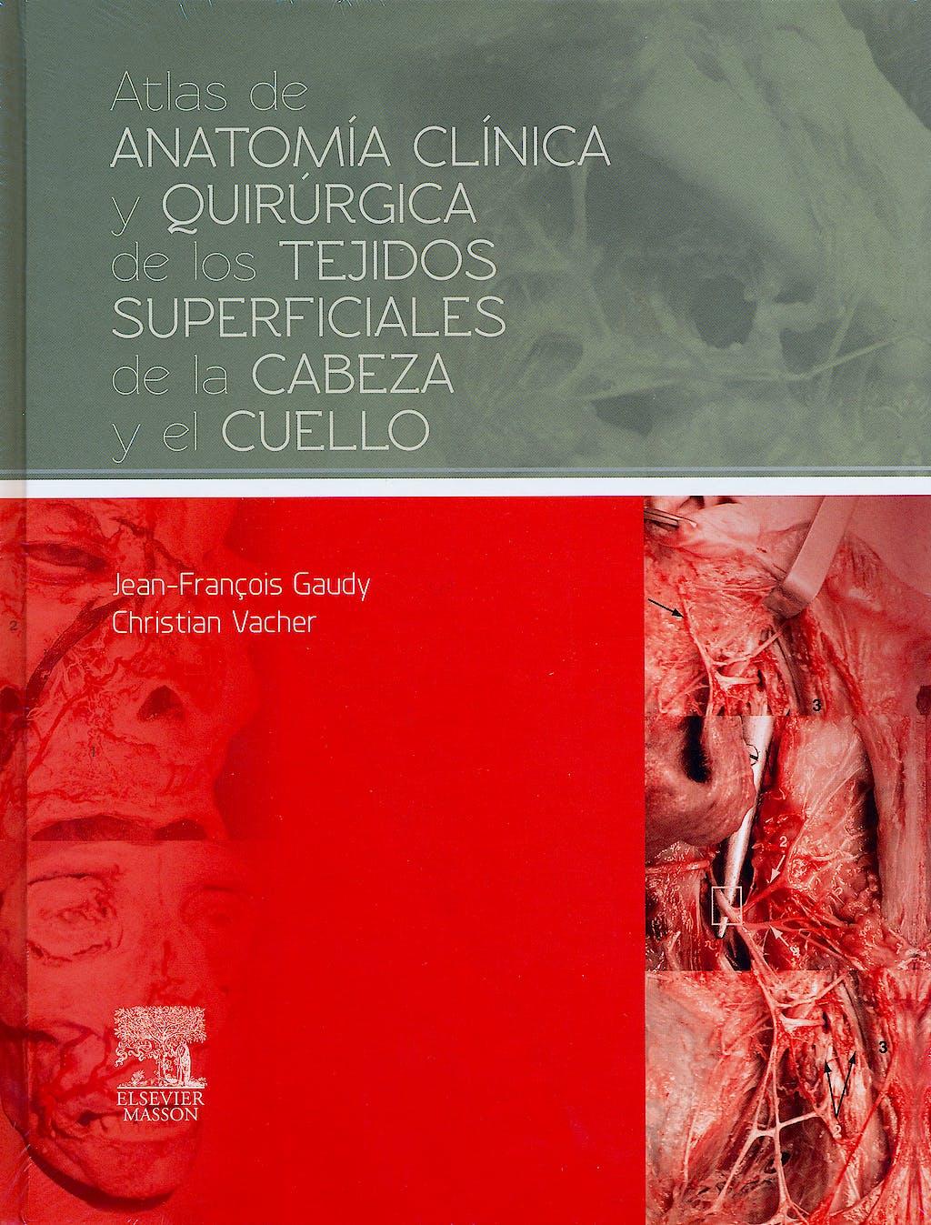 Portada del libro 9788445821268 Atlas de Anatomía Clínica y Quirúrgica de los Tejidos Superficiales de la Cabeza y el Cuello