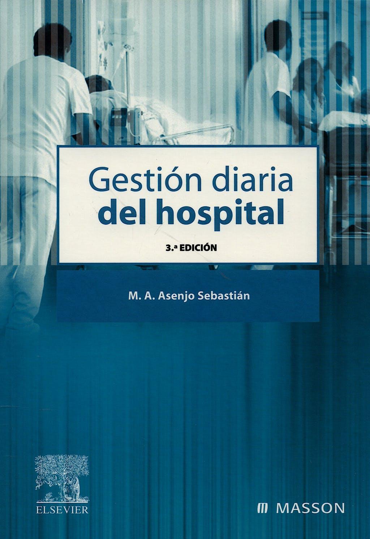 Portada del libro 9788445821282 Gestion Diaria del Hospital