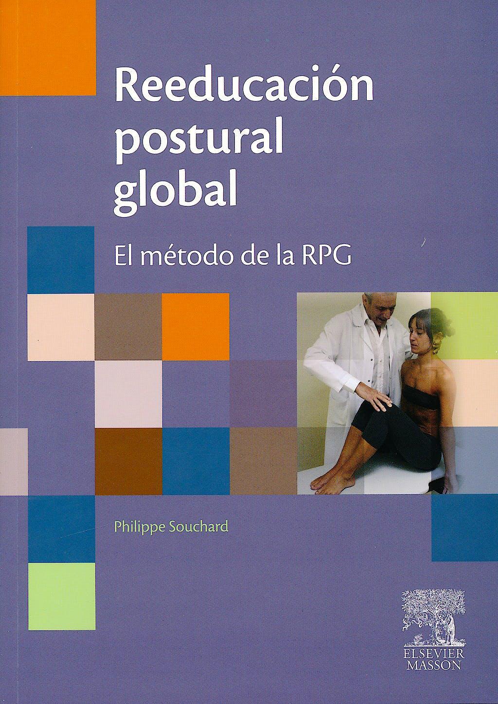 Portada del libro 9788445821404 Reeducación Postural Global. El Método de la RPG