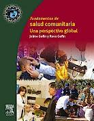 Portada del libro 9788445821411 Salud Comunitaria Global. Principios, Métodos y Programas en el Mundo