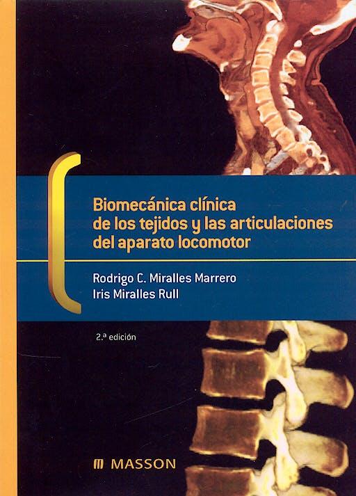 Portada del libro 9788445821435 Biomecánica Clínica de los Tejidos y las Articulaciones del Aparato Locomotor
