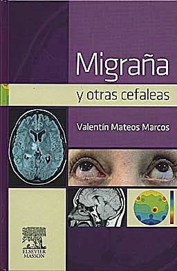 Portada del libro 9788445821442 Migraña y Otras Cefaleas (Impresión bajo Demanda - 7-10 Días aprox.)